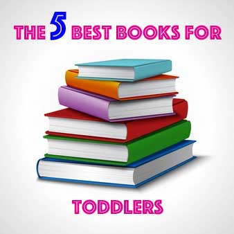 The 5 best books for toddlers