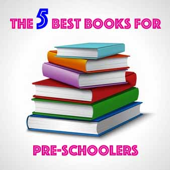 The 5 best books for pre-schoolers