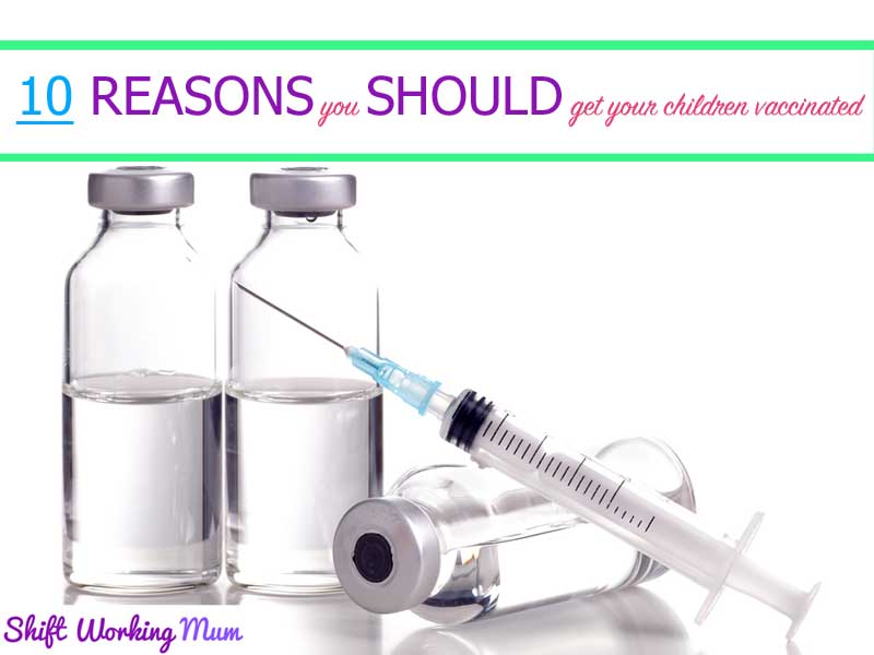 10 Reasons to get your children vaccinated