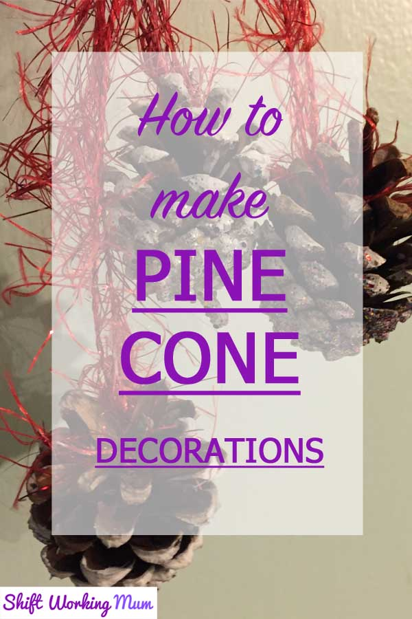 How to make pine cone decorations pin